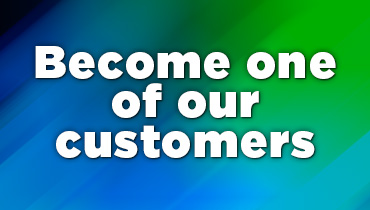 Become one of our customers